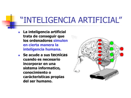 """INTELIGENCIA ARTIFICIAL"" tecnicas"