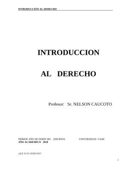 INTRODUCCION AL   DERECHO Profesor:   Sr. NELSON CAUCOTO