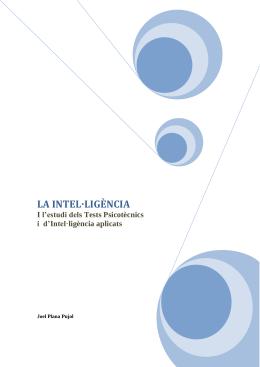LA INTEL·LIGÈNCIA I l'estudi dels Tests Psicotècnics i  d'Intel·ligència aplicats