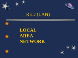 LOCAL AREA NETWORK RED (LAN)