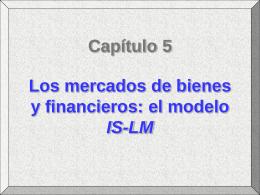 Mercados de bienes financieros: modelo IS-LM
