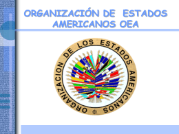 ORGANIZACIÓN DE  ESTADOS AMERICANOS OEA