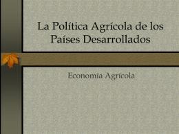 Política agrícola de los países desarrollados