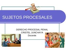 Sujetos Procesales en Perú