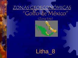 Zonas geoeconómicas de México