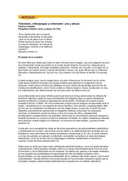 Televisión, videojuegos y ordenador: uso y abuso Paulino Castells