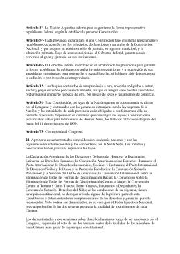 Artículo 1°- La Nación Argentina adopta para su gobierno la forma