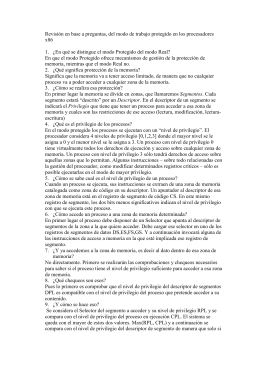 Revisión en base a preguntas, del modo de trabajo protegido... x86  1.  ¿En qué se distingue el modo Protegido del...