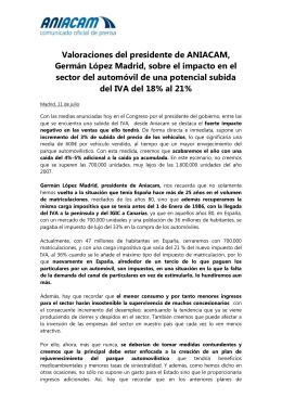 Valoraciones del presidente de ANIACAM, Germán