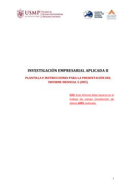 INVESTIGACIÓN EMPRESARIAL APLICADA II PLANTILLA E INSTRUCCIONES PARA LA PRESENTACIÓN DEL