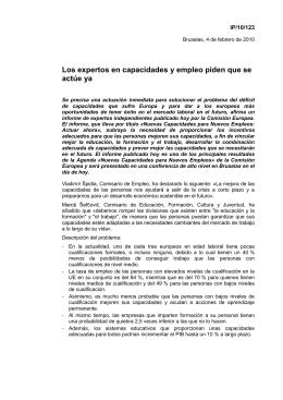 Los expertos en capacidades y empleo piden que se actúe ya IP/10/123