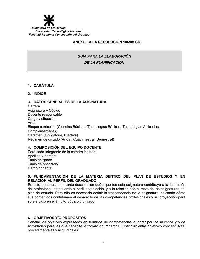 ANEXO I A LA RESOLUCIÓN 106/08 CD 1. CARÁTULA