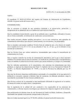 RESOLUCION Nº 0201 SANTA FE, 21 de diciembre de 2004. VISTO: