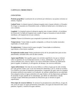 CAPITULO I: MEDIO FISICO  CONCEPTOS Posición geográfica: