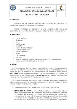 SEPARACIÓN DE LOS COMPONENTES DE UNA MEZCLA HETEROGÉNEA.