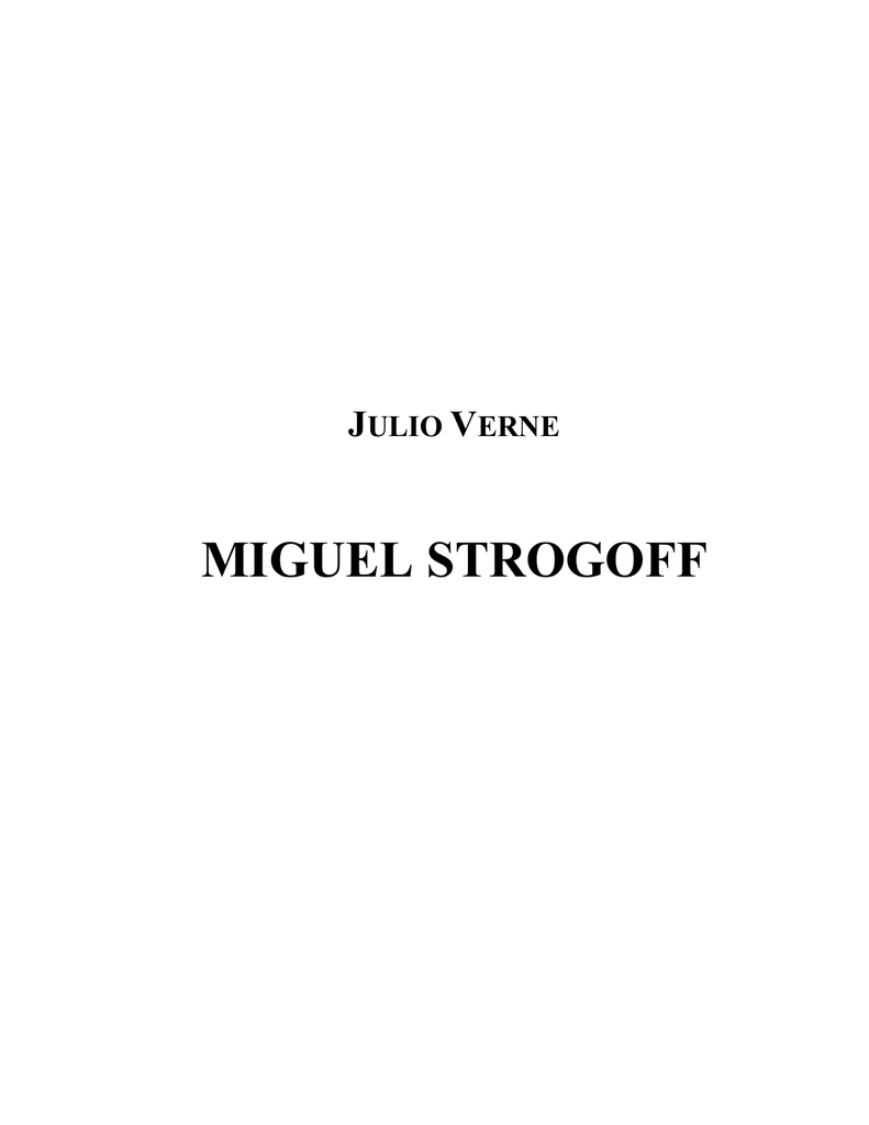 Verne, Julio - Miguel Strogoff