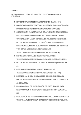 Anexo 1. Base legal del sector de telecomunicaciones