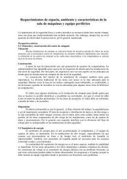Requerimientos de espacio, ambiente y características de la sala de