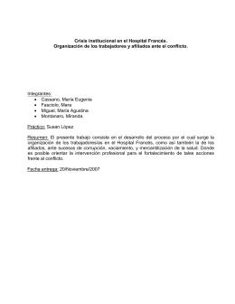 Crisis institucional en el Hospital Francés. Organización de los