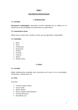 TEMA 7 DOCUMENTOS MEDICOLEGALES 1. INTRODUCCION 1.1