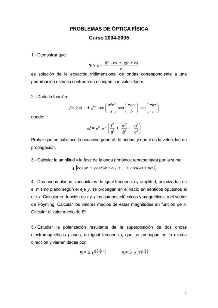 e6ba8fb99e Demostrar que: f(r - vt) + g(r + vt) r es solución de la ecuación  tridimensional de ondas correspondiente a una (r,t) = perturbación  esférica ...