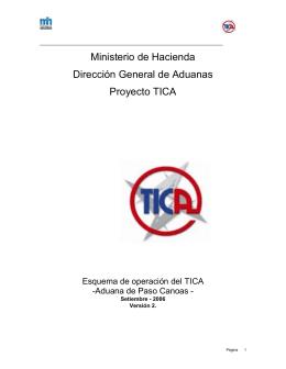 Ministerio de Hacienda Dirección General de Aduanas Proyecto TICA