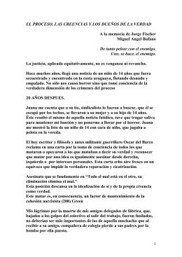 EL PROCESO, LAS CREENCIAS Y LOS DUEÑOS DE LA VERDAD