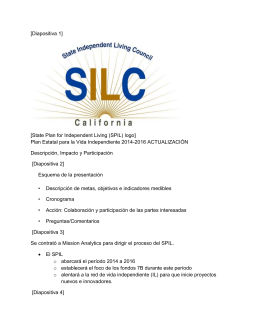 [Diapositiva 1] [State Plan for Independent Living (SPIL) logo] Plan