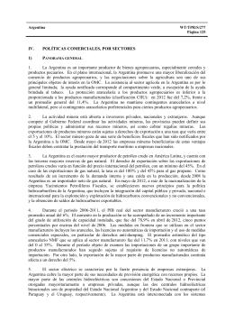 1. La  Argentina  es  un  importante ... IV. POLÍTICAS COMERCIALES, POR SECTORES