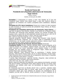 Rueda de Prensa del Presidente de la República Bolivariana de Venezuela,