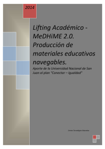 Lifting Académico - MeDHiME 2.0. Producción de materiales educativos
