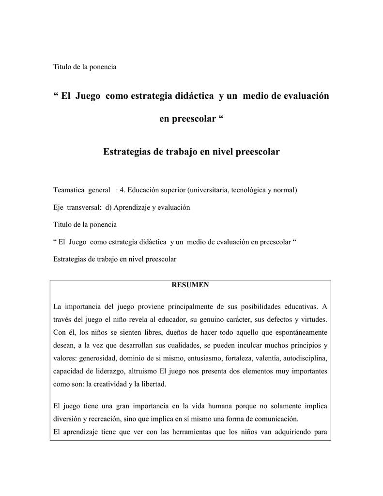 """Titulo de la ponencia """" El Juego como estrategia didáctica y un"""