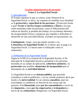 Gestión administrativa de personal Tema 4: La Seguridad Social 1. Introducción