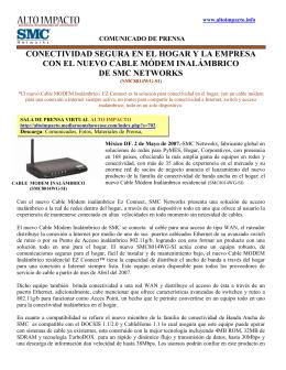 CONECTIVIDAD SEGURA EN EL HOGAR Y LA EMPRESA CON EL