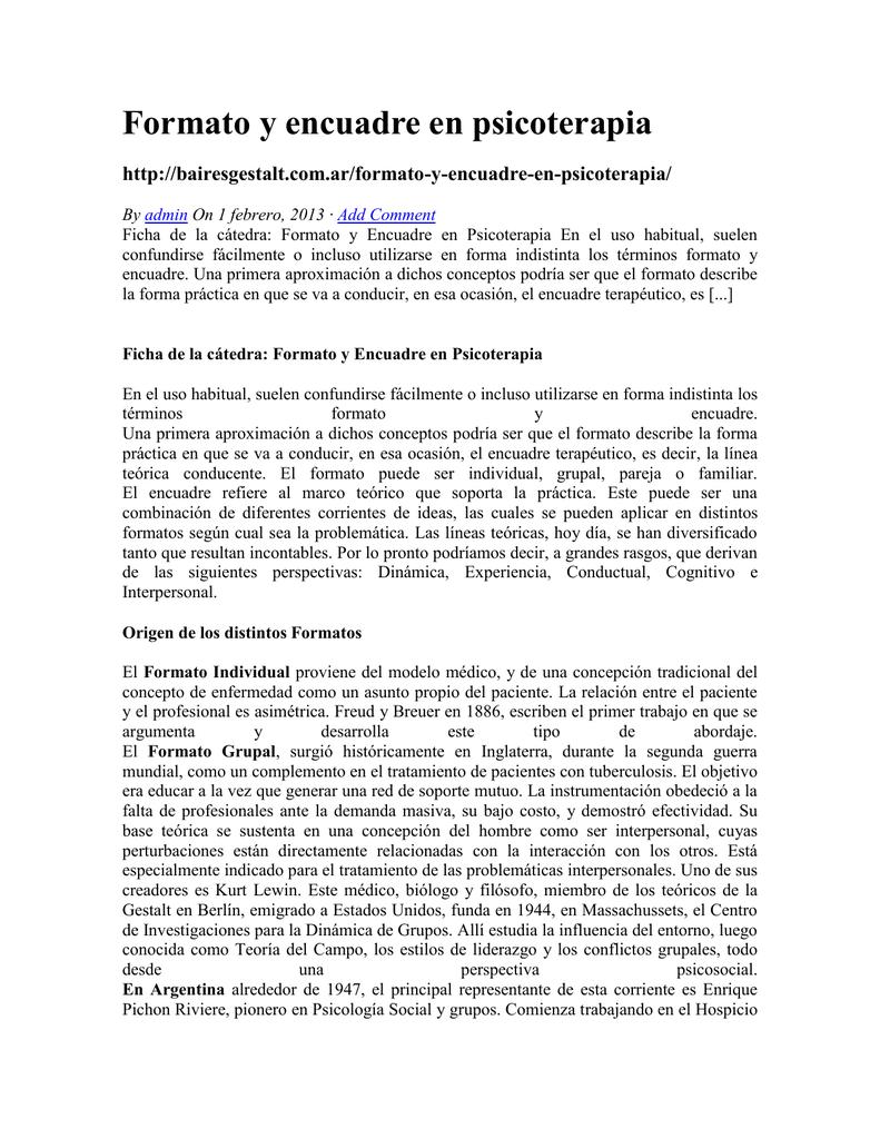 Formato y encuadre en psicoterapia http://bairesgestalt.com.ar