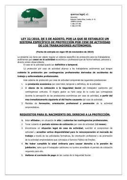 LEY 32/2010, DE 5 DE AGOSTO, POR LA QUE SE... SISTEMA ESPECÍFICO DE PROTECCIÓN POR CESE DE ACTIVIDAD