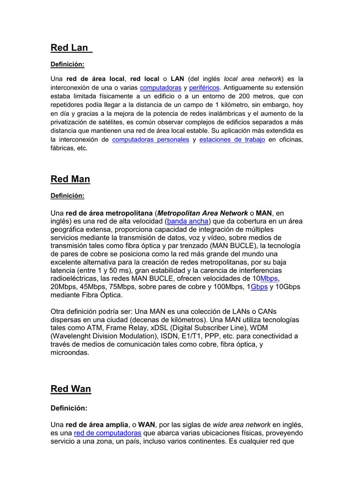 Red Lan Definición: Una red de área local, red local o LAN (del