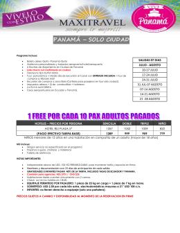 PANAMÁ – SOLO CIUDAD Programa Incluye: SALIDAS 07 DIAS