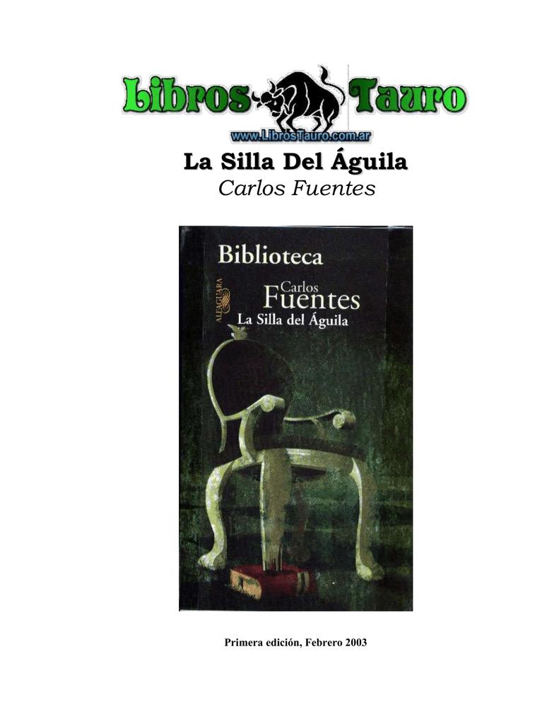 2556b1c645 La Silla Del Águila Carlos Fuentes Primera edición