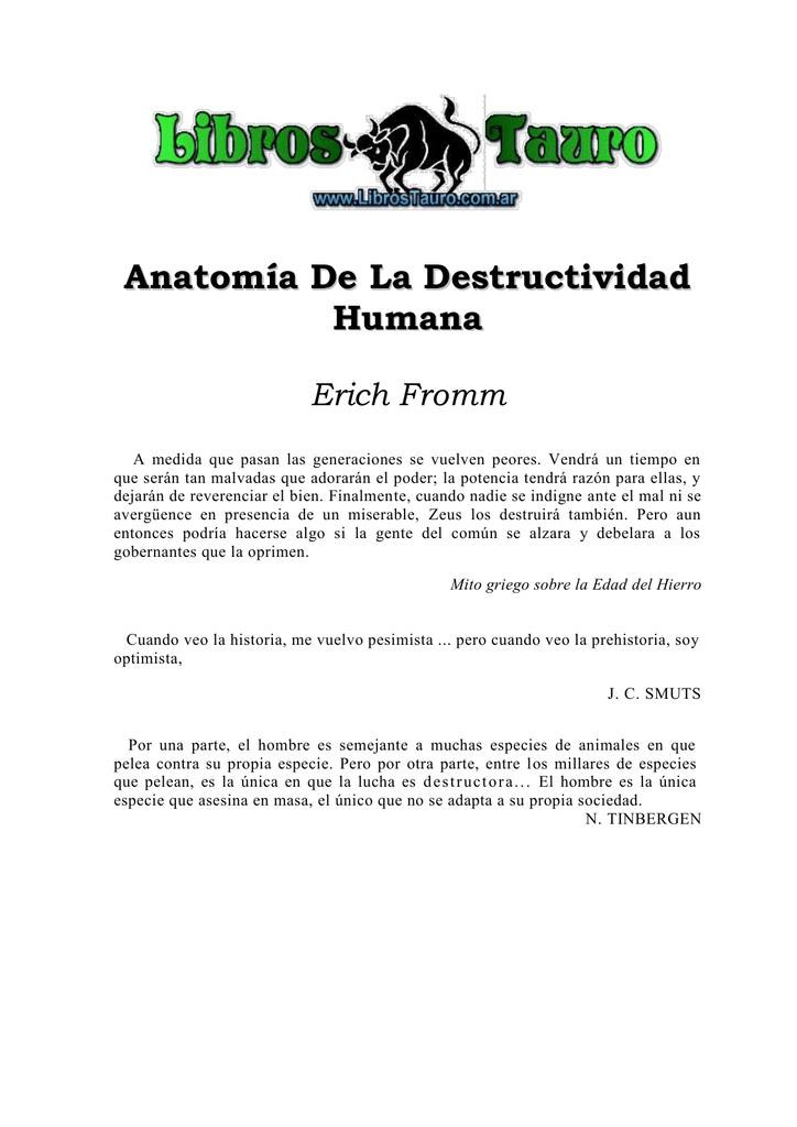 Anatomía de la Destructivilidad Humana