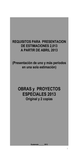REQUISITOS PARA PRESENTACION DE ESTIMACIONES 2,013 A