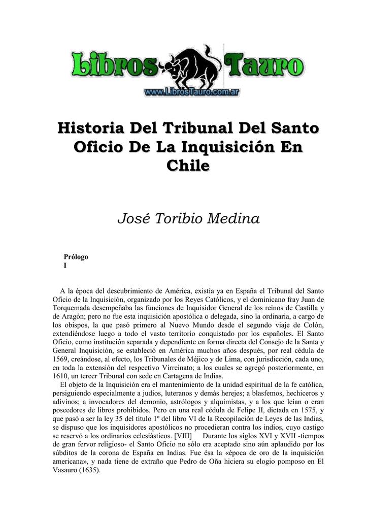 Historia Del Tribunal Del Santo Oficio De La Inquisicin En Chile