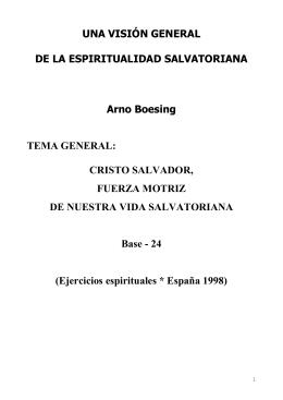 UNA VISIÓN GENERAL DE LA ESPIRITUALIDAD SALVATORIANA