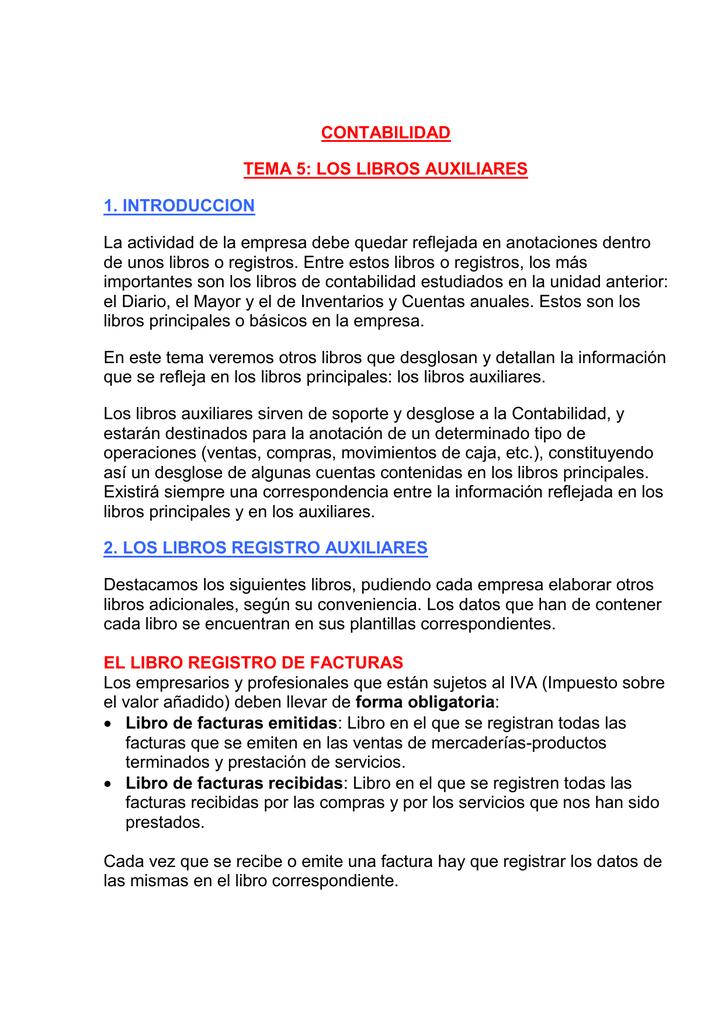 CONTABILIDAD TEMA 5: LOS LIBROS AUXILIARES 1. INTRODUCCION