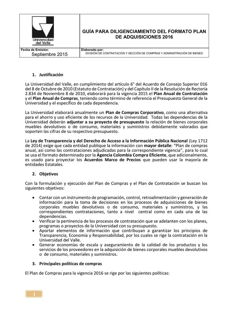 fc72870952 GUÍA PARA DILIGENCIAMIENTO DEL FORMATO PLAN DE ADQUISICIONES 2016 Fecha de  Emisión  Septiembre 2015 Elaborado por  DIVISIÓN DE CONTRATACIÓN Y SECCIÓN  DE ...