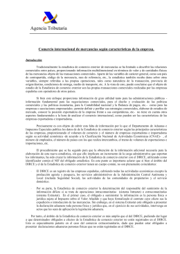 Agencia Tributaria  Comercio internacional de mercancías según características de la empresa.