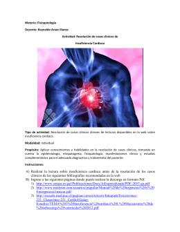 Materia: Fisiopatología Docente: Reynaldo Araoz Illanes Actividad: Resolución de cosos clínicos Insuficiencia Cardiaca