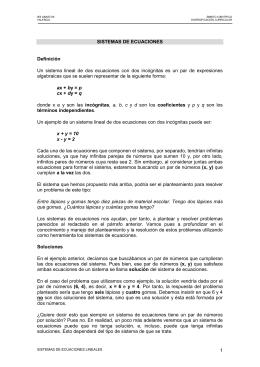 Un  sistema  lineal  de  dos ... algebraicas que se suelen representar de la siguiente forma: