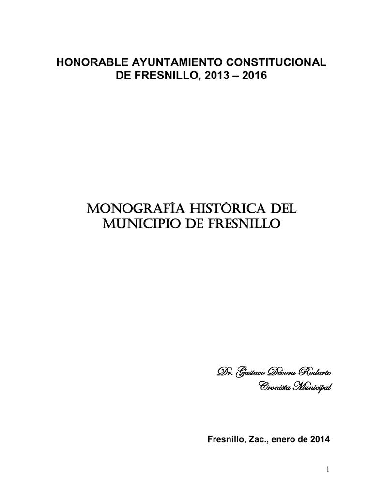MONOGRAFÍA HISTÓRICA DEL Dr. Gustavo Dévora Rodarte Cronista Municipal