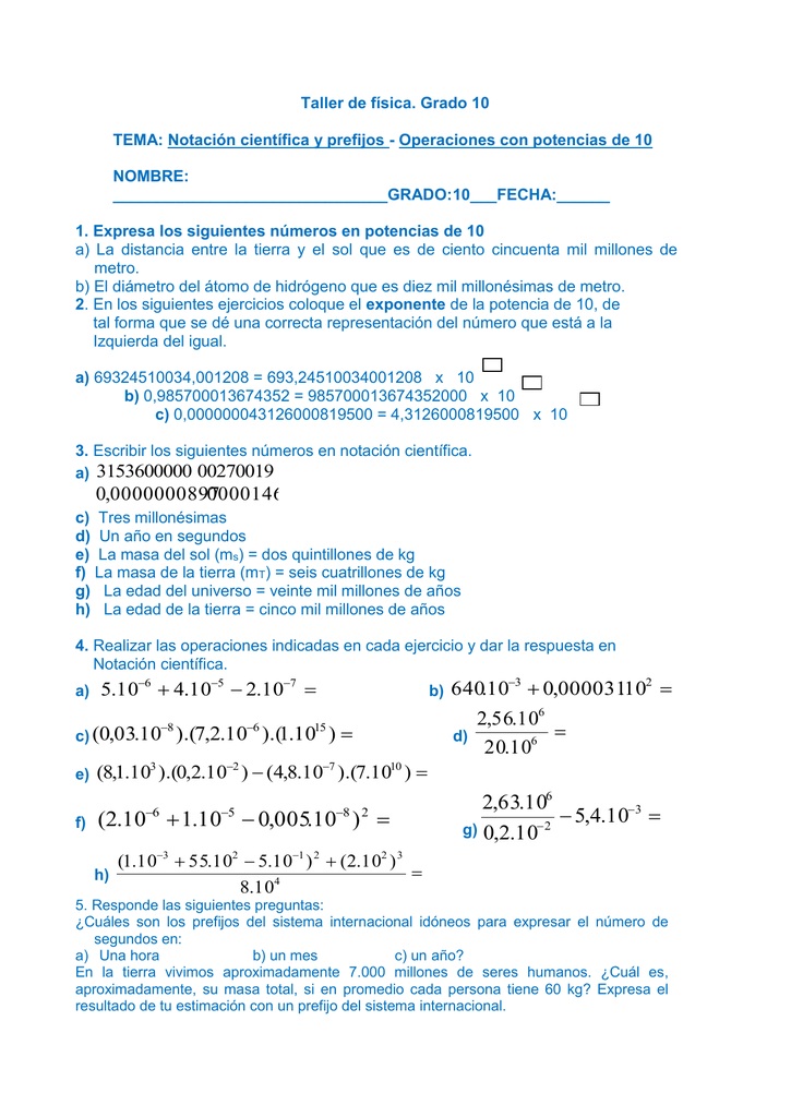 Taller de física. Grado 10 TEMA: Notación científica y prefijos